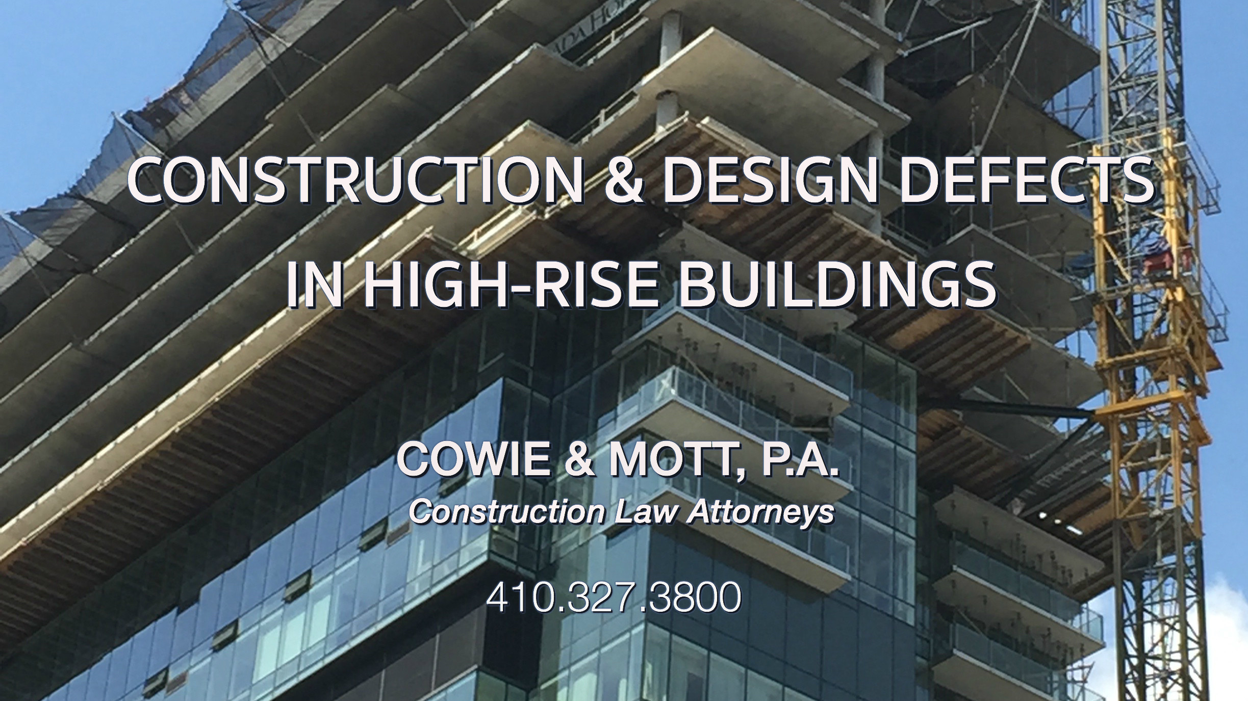 Marylnd Construction & Design Defects Attorneys High-Rise Buildings